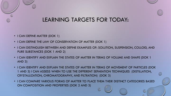 Learning Targets for Today: