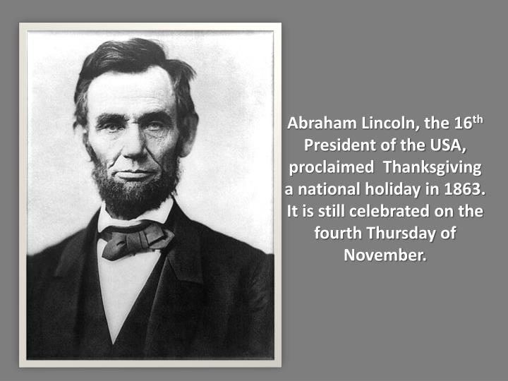 Abraham Lincoln, the 16
