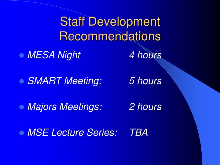Staff development recommendations