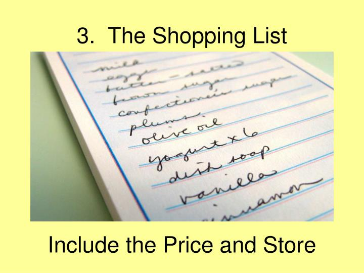 3.  The Shopping List