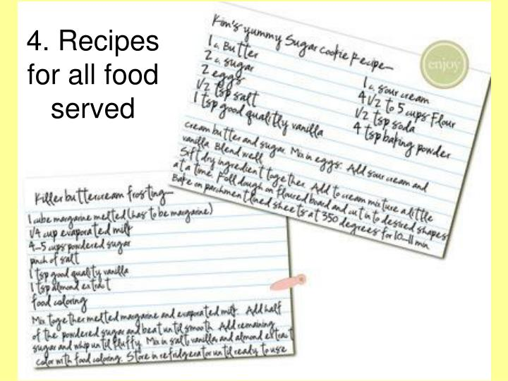 4. Recipes for all food served