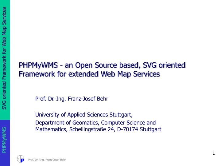 Phpmywms an open source based svg oriented framework for extended web map services