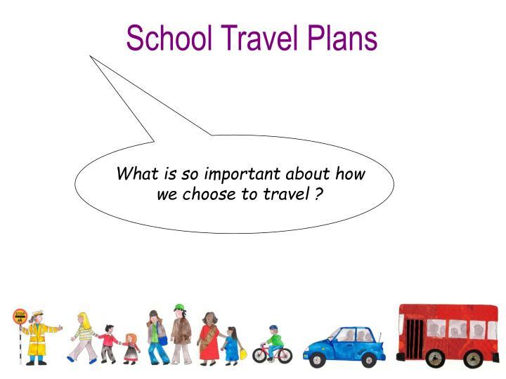 School Travel Plans