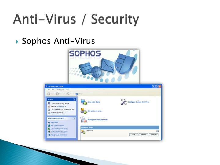 Anti-Virus / Security