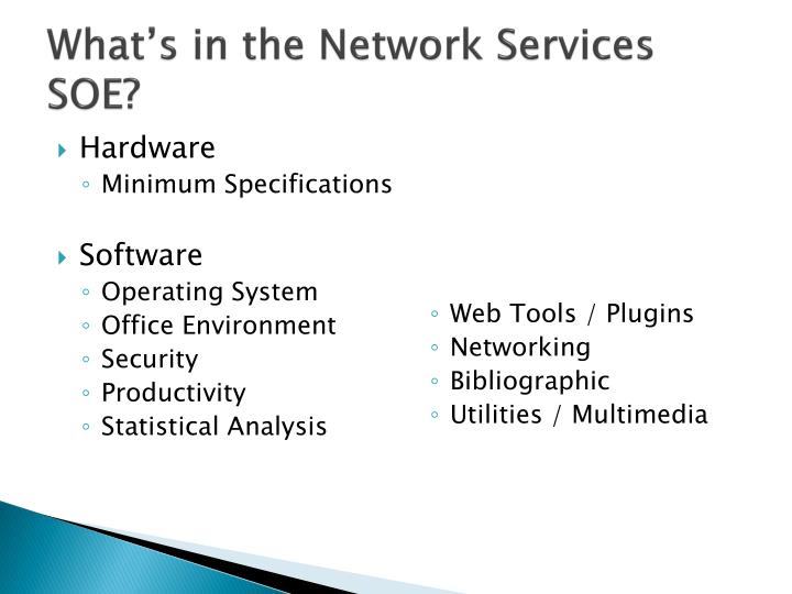 What's in the Network Services SOE?