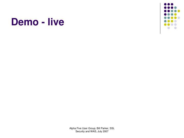 Demo - live