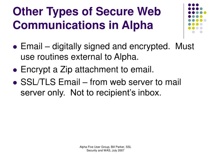 Other Types of Secure Web Communications in Alpha