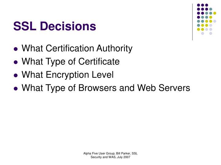 SSL Decisions