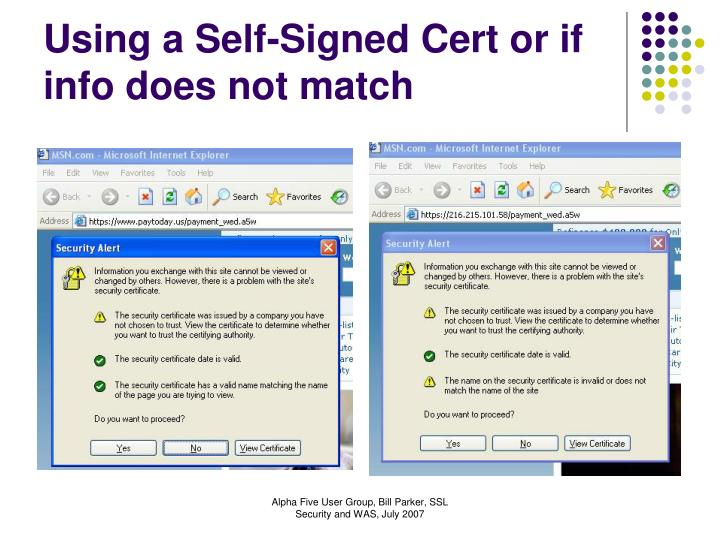 Using a Self-Signed Cert or if info does not match