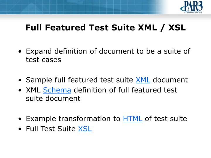 Full Featured Test Suite XML / XSL