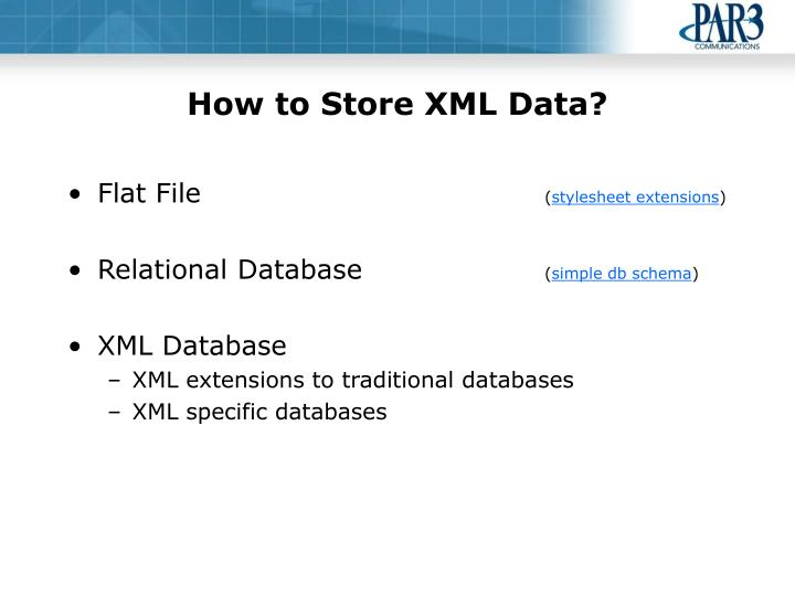 How to Store XML Data?
