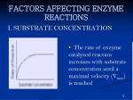 factors affecting enzyme reactions