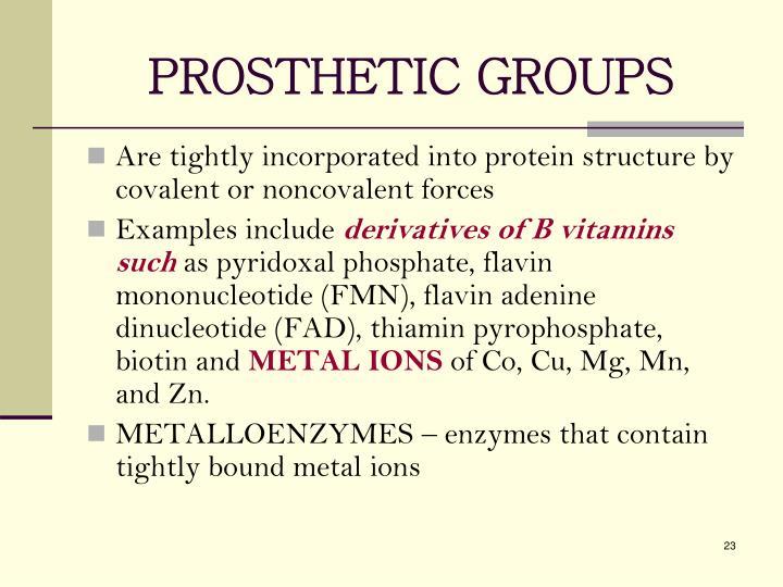 PROSTHETIC GROUPS