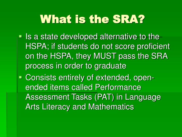 What is the SRA?