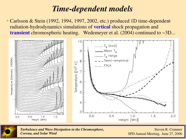 Time-dependent models