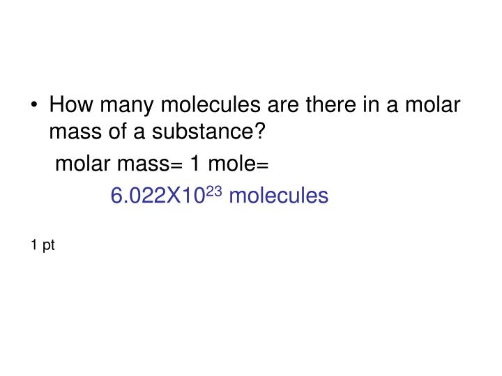 How many molecules are there in a molar mass of a substance?