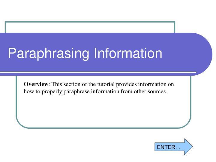 Paraphrasing Information
