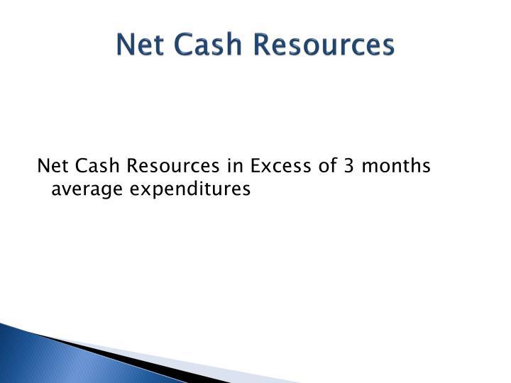 Net Cash Resources