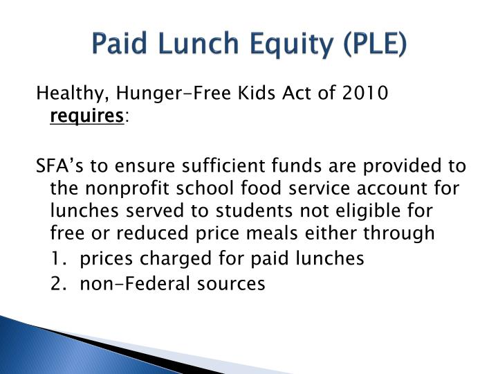 Paid Lunch Equity (PLE)