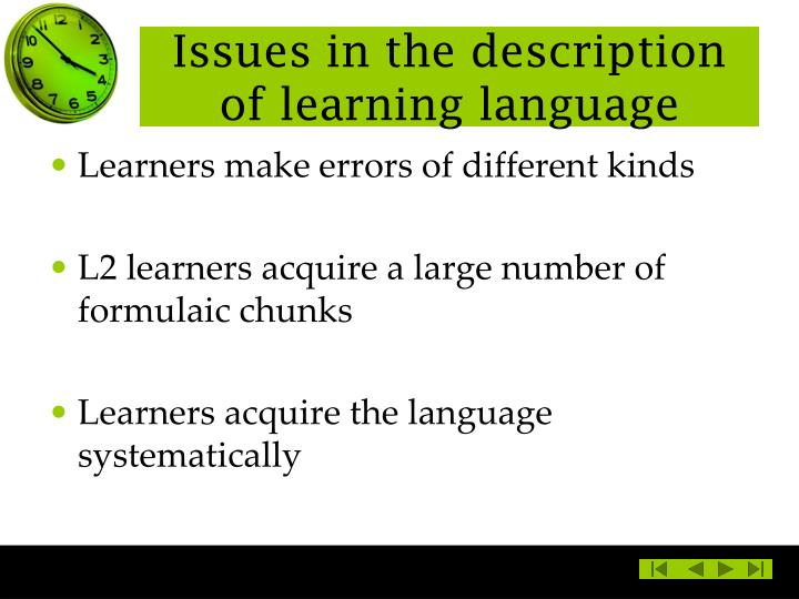 Issues in the description of learning language