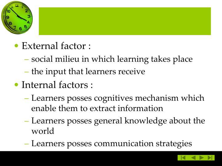 External factor :