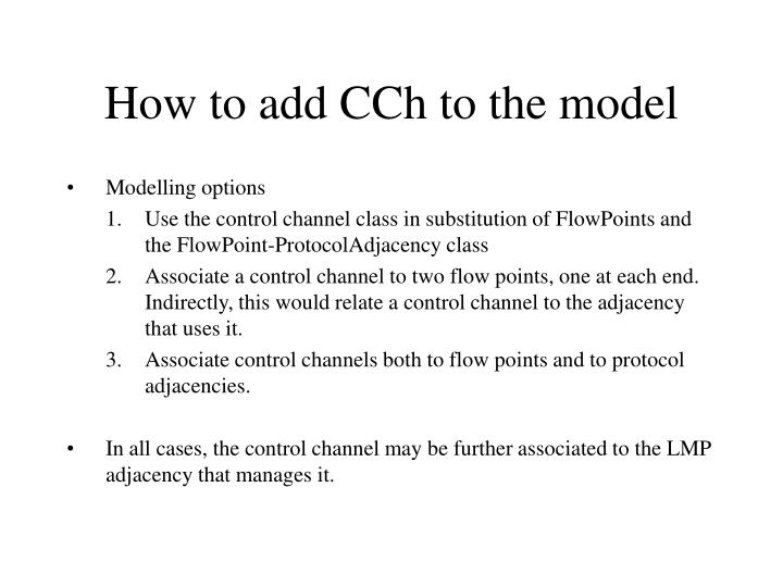 How to add CCh to the model