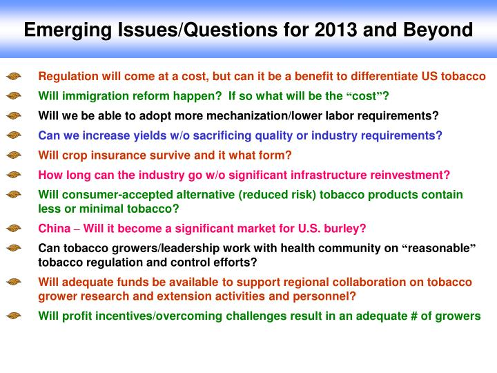 Emerging Issues/Questions for 2013 and Beyond