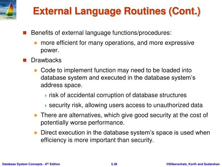 Benefits of external language functions/procedures: