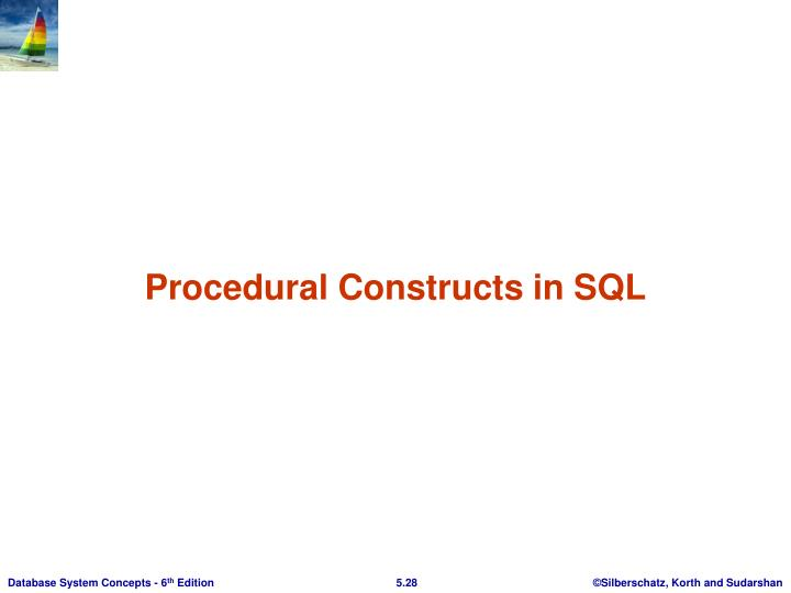 Procedural Constructs in SQL