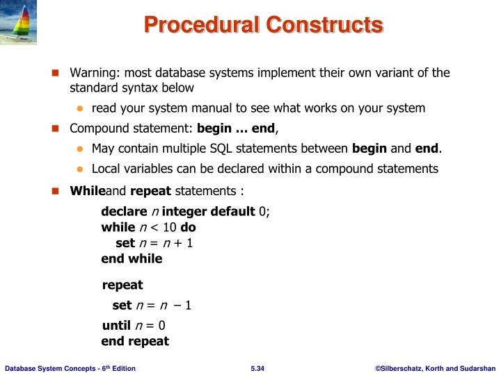 Warning: most database systems implement their own variant of the standard syntax below