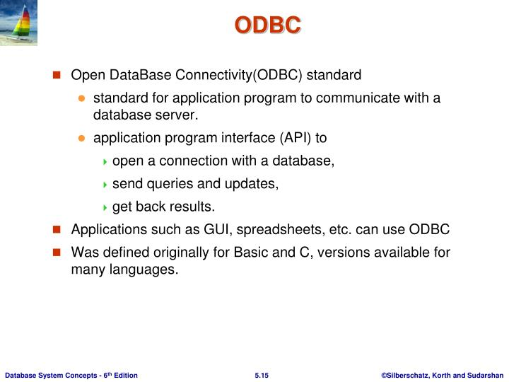 Open DataBase Connectivity(ODBC) standard