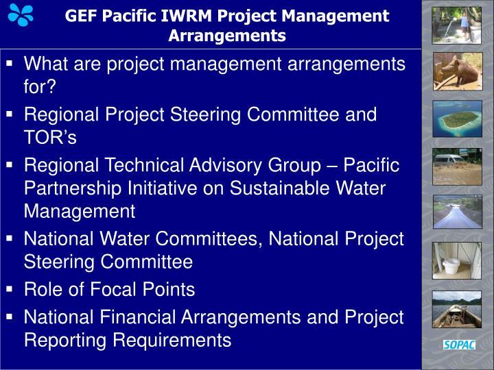 GEF Pacific IWRM Project Management Arrangements