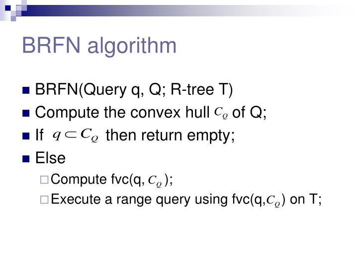 BRFN algorithm