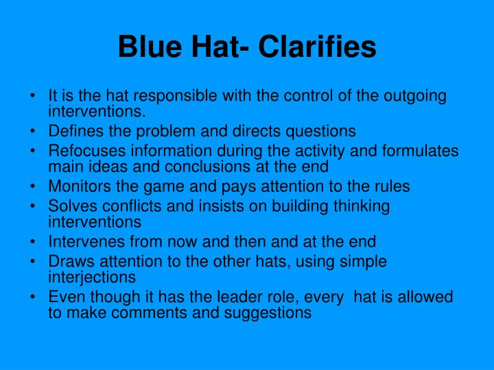 Blue Hat- Clarifies