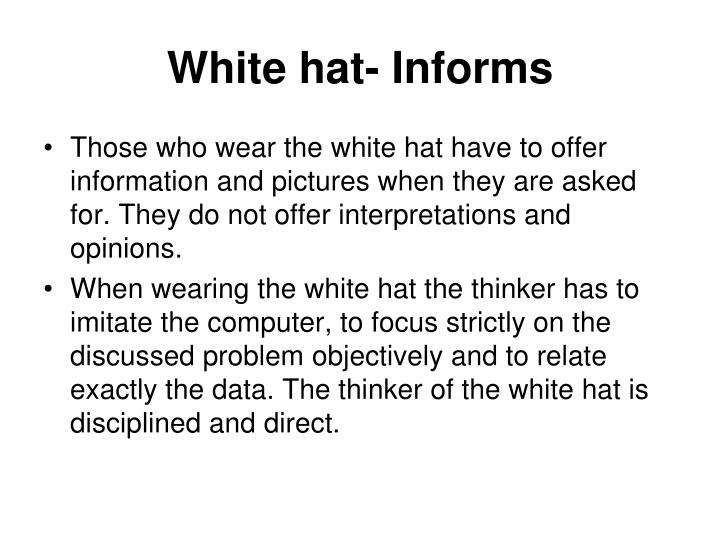 White hat informs