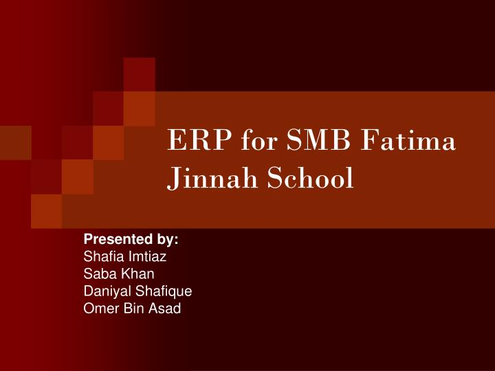 Erp for smb fatima jinnah school