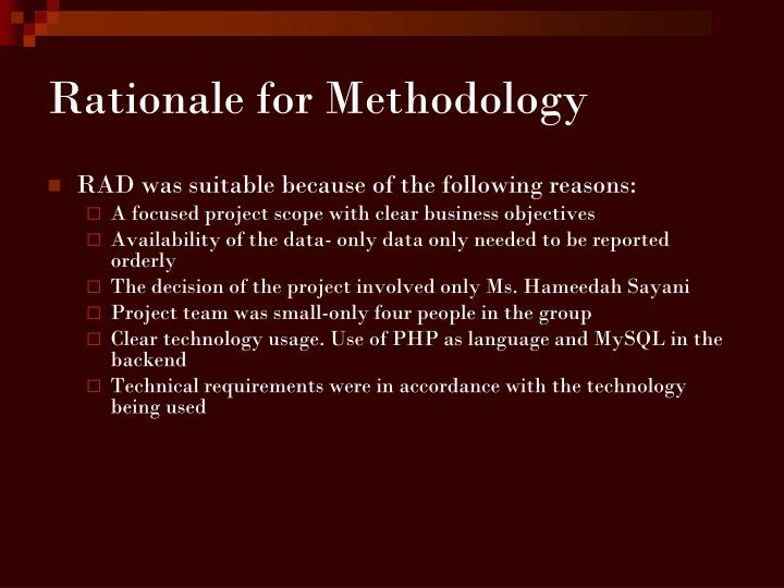 Rationale for Methodology