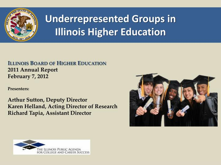 Underrepresented groups in illinois higher education