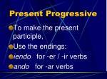 present progressive6