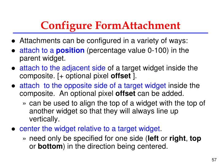 Configure FormAttachment