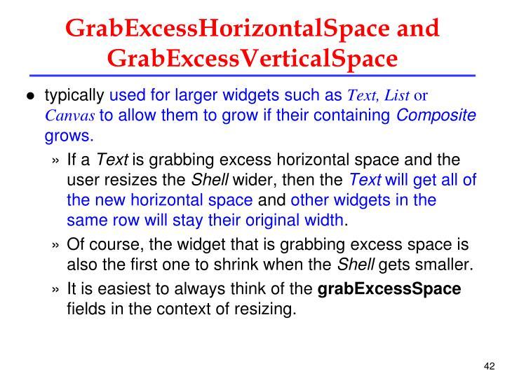 GrabExcessHorizontalSpace and GrabExcessVerticalSpace