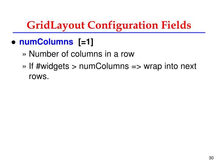 GridLayout Configuration Fields