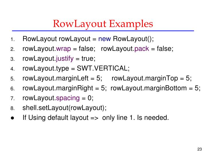 RowLayout Examples