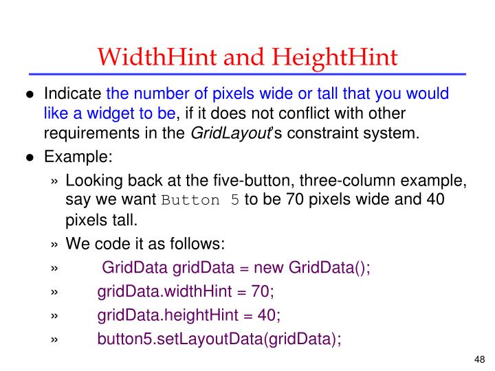 WidthHint and HeightHint