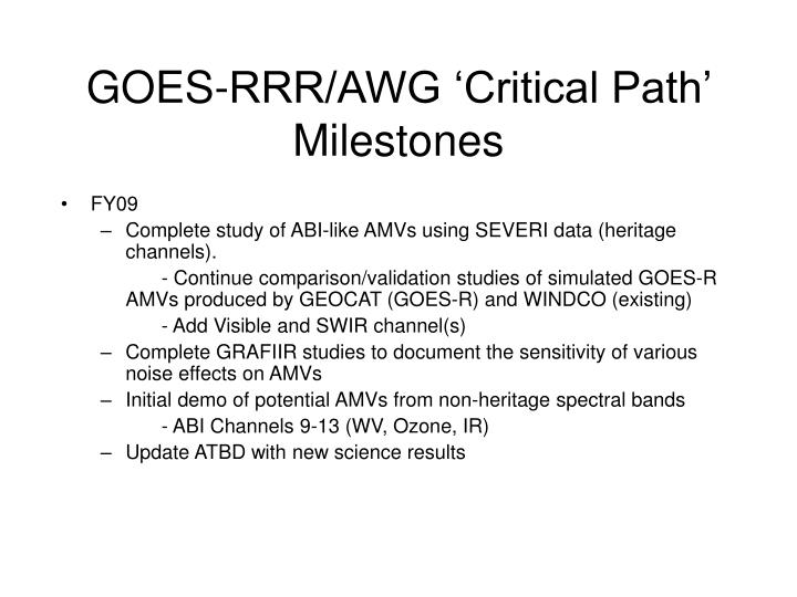 goes rrr awg critical path milestones