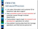 crm css advanced processes