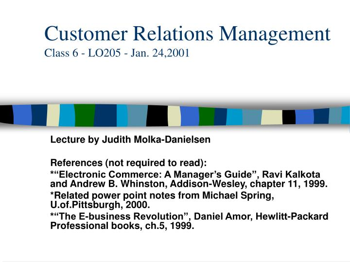 customer relations management class 6 lo205 jan 24 2001