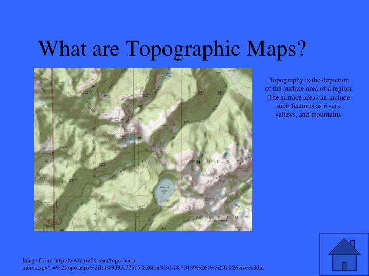 Topography is the depiction of the surface area of a region. The surface area can include such features as rivers, valleys, and mountains.