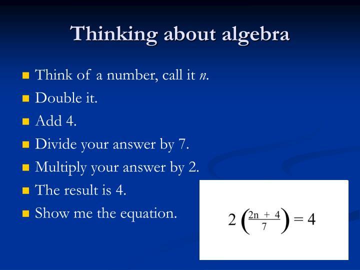 Thinking about algebra