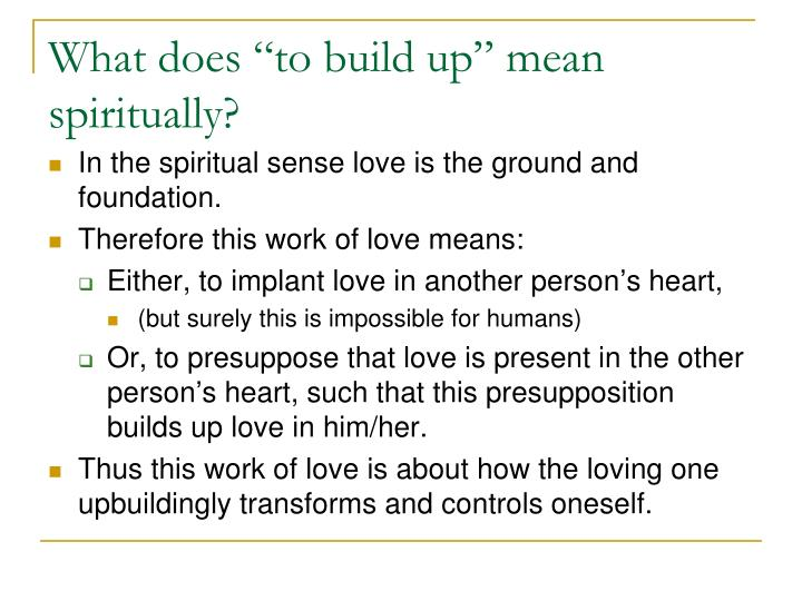 """What does """"to build up"""" mean spiritually?"""